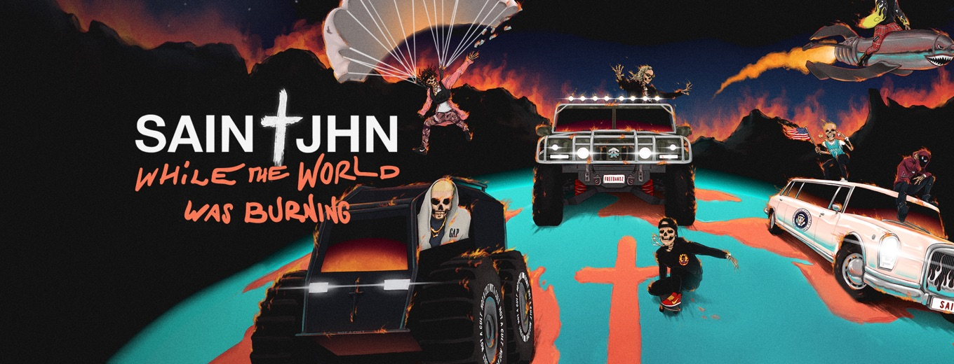 While The World Was Burning by SAINt JHN