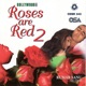 Roses Are Red Vol 2