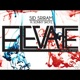 Elevate feat Sonny Shotz Single