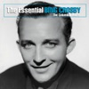 The Essential Bing Crosby The Columbia Years