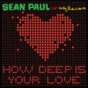 How Deep Is Your Love feat Kelly Rowland Single