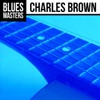 Blues Masters Charles Brown