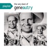 Playlist The Very Best of Gene Autry