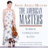 The American Masters Barber Bates Violin Concertos Corigliano Lullaby for Natalie