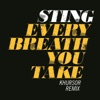 Every Breath You Take KHURSOR Remix Single