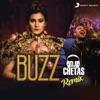 Buzz DJ Chetas Remix feat DJ Chetas Single
