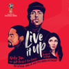 Live It Up (official Song 2018 Fifa World Cup Russia) [feat. Will Smith & Era Istrefi] - Nicky Jam