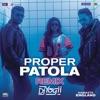 Proper Patola Remix by DJ Yogii From Namaste England Single