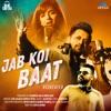 Jab Koi Baat Recreated Single