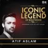 Iconic Legend of Bollywood Legendary Hits of Atif Aslam