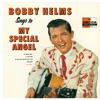 Bobby Helms Sings To My Special Angel