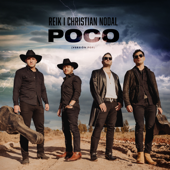 Poco (Versión Pop) - Reik & Christian Nodal
