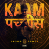 Kaam 25 (sacred Games) - Divine