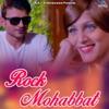 Rock Mohabbat Single
