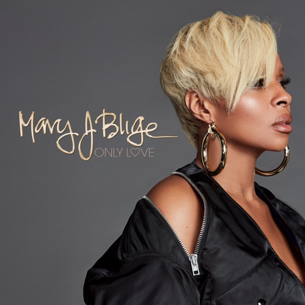 Download Mary J. Blige - Only Love - Single [2018] [EDM RG] Torrent