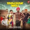 Bhagaan Wali Single