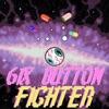 6IX BUTTON FIGHTER Single