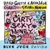 Dirty Sexy Money feat Charli XCX French Montana BLVK JVCK ReVibe Single