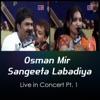 Osman and Sangeeta Live in Concert Pt 1