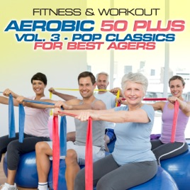 Fitness Workout Aerobic 50 Plus Vol 3 Pop Clics For Best Agers