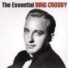 The Essential Bing Crosby
