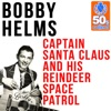 Captain Santa Claus and His Reindeer Space Patrol Remastered Single