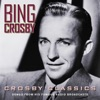 Crosby Classics Songs from His Famous Radio Broadcasts