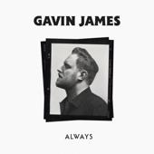 Gavin James  Always - Gavin James