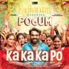 Ka Ka Ka Po From Kadhalum Kadanthu Pogum Single