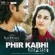 Phir Kabhi Reprise Single