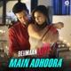 Main Adhoora From Beiimaan Love Single