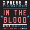 In the Blood (feat. Alison Limerick) - X