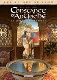 Les Reines de sang - Constance d'Antioche, la Princesse rebelle T01