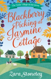 DOWNLOAD OF BLACKBERRY PICKING AT JASMINE COTTAGE (THE LITTLE VILLAGE ON THE GREEN, BOOK 2) PDF EBOOK