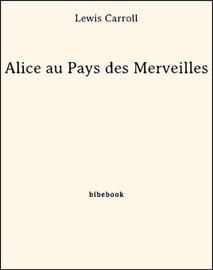 DOWNLOAD OF ALICE AU PAYS DES MERVEILLES PDF EBOOK