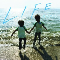 Life (キマグレン)