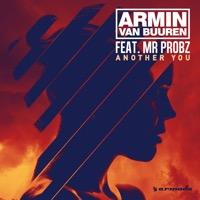 Armin van Buuren feat. Mr. Probz - Another You (Mark Sixma Remix)