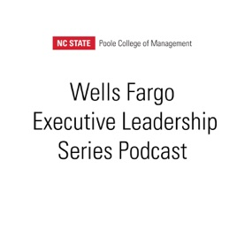 Wells Fargo Executive Leadership Series Podcast: Leadership