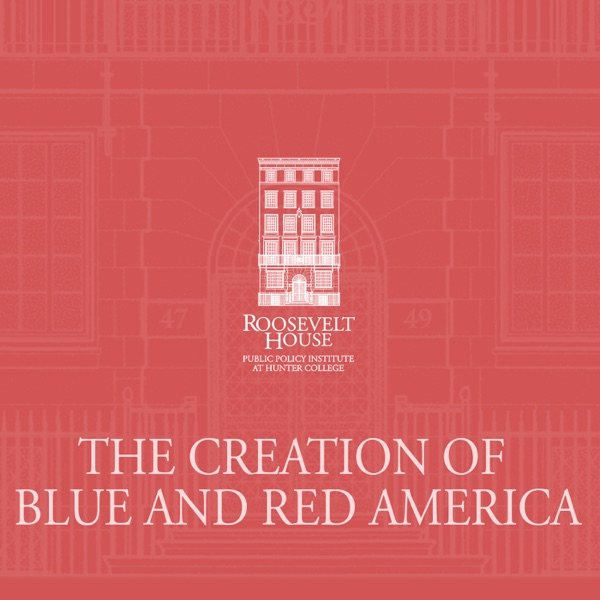 The Creation of Blue and Red America