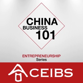 China Business 101 on Apple Podcasts