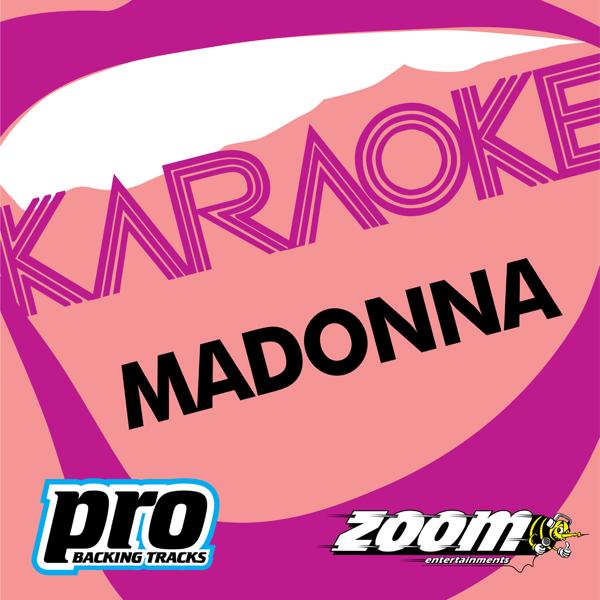 Zoom Platinum Artists, Vol  100: Hits of Madonna (Karaoke Version) by Zoom  Karaoke
