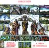 A Tabua de Esmeralda - Jorge Ben