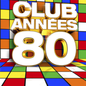 Club années: 80 - Various Artists Cover Art