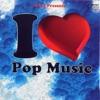 I Love Pop Music