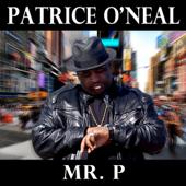 Mr. P-Patrice O'Neal