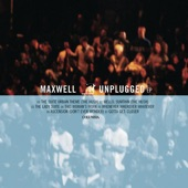 Maxwell - Gotta Get: Closer