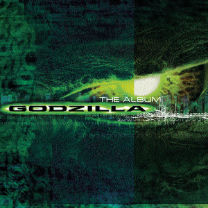 Godzilla: The Album (Original Motion Picture Soundtrack) - Various Artists