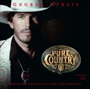 Pure Country (Soundtrack from the Motion Picture) - George Strait - George Strait