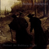 Judas Iscariot - In the Bliss of the Eternal Valleys of Hate