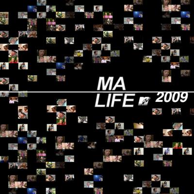 Ma Life, 2009 - Ma Life